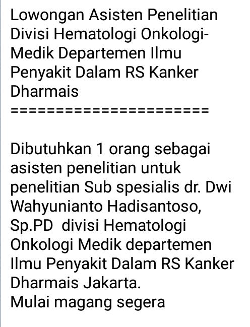 Lowongan Asisten Penelitian Divisi Hematologi Onkologi-Medik Departemen Ilmu Penyakit Dalam RS Kanker Dharmais