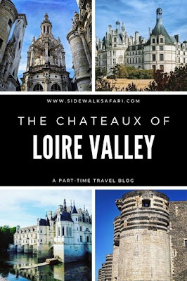 The Chateaux of the Loire Valley