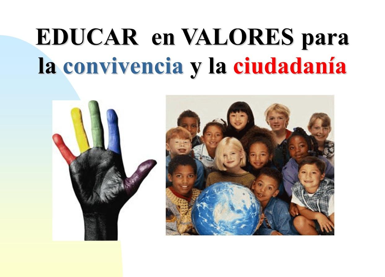 Educaci n por favor educar en valores para la convivencia y la ciudadan a - Educar en casa ...