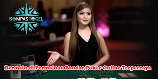 Bermain di Permainan Bandar Poker Online Terpercaya