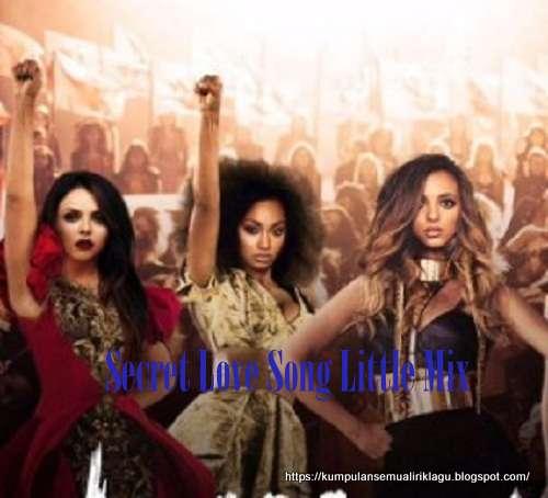 Secret Love Song Little Mix