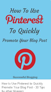 How to use Pinterest for blog promotion.