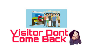 4 Mistake That People's  Don't Want To Come Back To Your Website|
