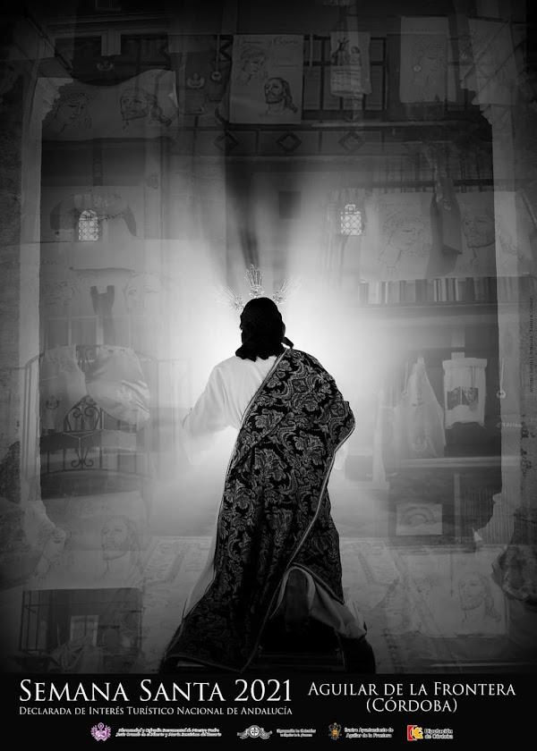Presentado el Cartel anunciador de la Semana Santa de Aguilar de la Frontera (Córdoba) 2021