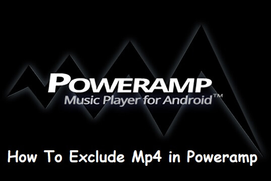 Poweramp ignore mp4