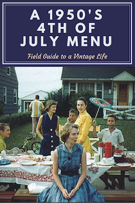 1950s 4th of July Menu