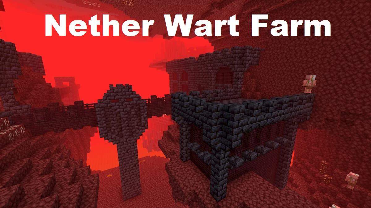 Grow Nether Wart Farm