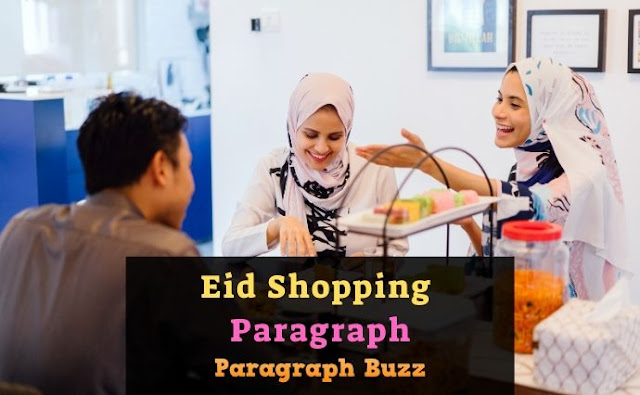 Paragraph on Eid Shopping