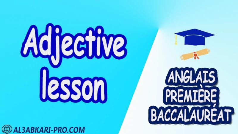 Adjective lesson - Grammar Courses - Anglais Première baccalauréat PDF English 1 ère Bac première baccalauréat 1 er bac 1 ere