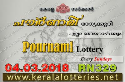 Kerala Lottery, Kerala Lottery Results, Kerala Lottery Result Live, Pournami, Pournami Lottery Results, Kerala Lottery Results 04-03-2018 Pournami RN-329 (www.keralalotteries.net)