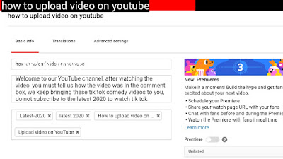 How to upload video on YouTube.