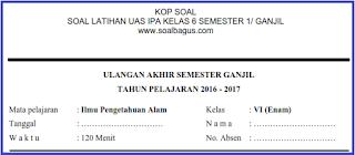 Download dan dapatkan soal latihan uas sd kelas 6 mapel ipa semester 1 ganjil kurikulum ktsp file pdf doc gratis, langsung download