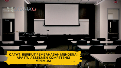 Catat! Berikut Pembahasan Komprehensif Apa Itu Assesmen Kompetensi Minimum