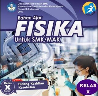 Buku Fisika Kesehatan Kelas X Smk Kurikulum 2013 Revisi 2017 Smk Indonesia 1