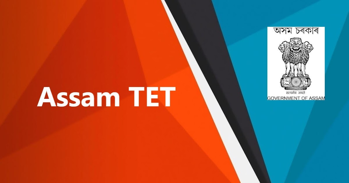 Assam TET Exam 2021 – Lower Primary and Upper Primary, Online Application