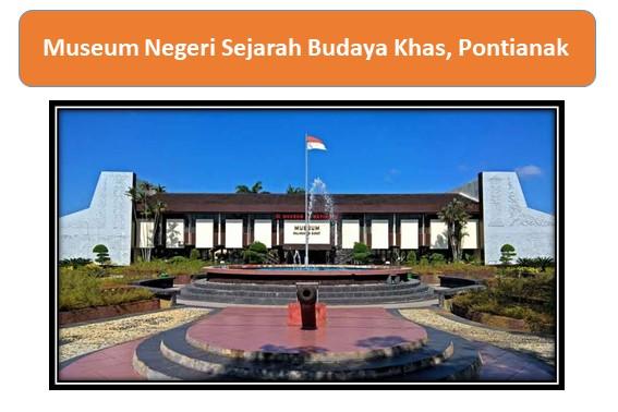 Museum Negeri Sejarah Budaya Khas, Pontianak