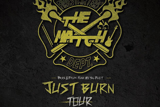 "Esce ""Just Burn"", l'album incendiario dei The Match a cui farà seguito l'omonimo tour 2016/2017"