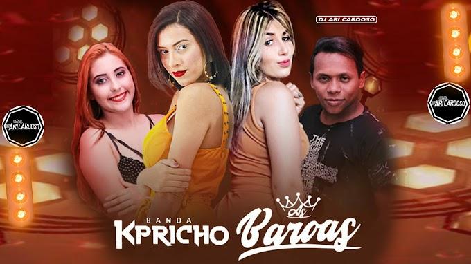 [✔]As Baroas & Banda Kpricho - Segredos - Arrocha Maio 2021 - [Dj Ari Cardoso]