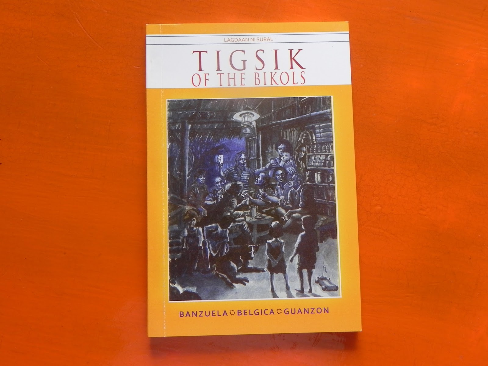 FIBER: TIGSIK OF THE BIKOLS