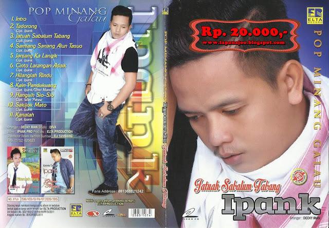 Ipank - Jatuah Sabalun Tabang (Album Pop Minang Galau)