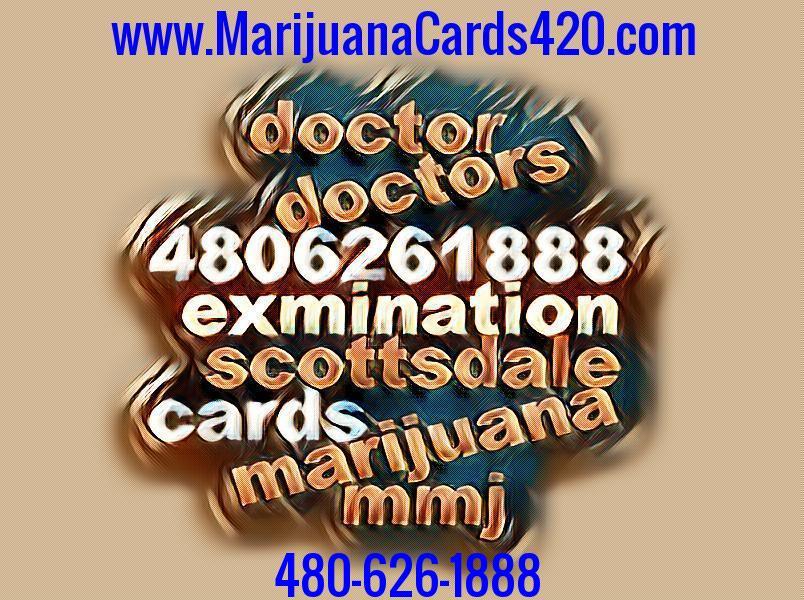 Tags; mmj card az cheap, mmj doctaor cost, cheapest weed card, marijuana card cost, weed card cost, doctor mmj, doctor marijuana, scottsdale mmj card cost, ...
