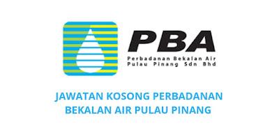 Jawatan Kosong Perbadanan Bekalan Air Pulau Pinang 2020 (PBA)