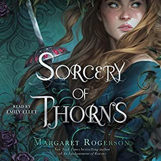 Audiobook Review: Sorcery of Thorns by Margaret Rogerson