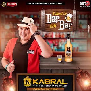 Kabral - O Rei da Seresta - Promocional de Abril - 2021