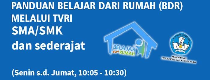 Jadwal dan Panduan Belajar Dari Rumah (BDR) Melalui TVRI untuk Tingkat SMA