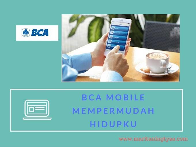 BCA Mobile Mempermudah Hidupku