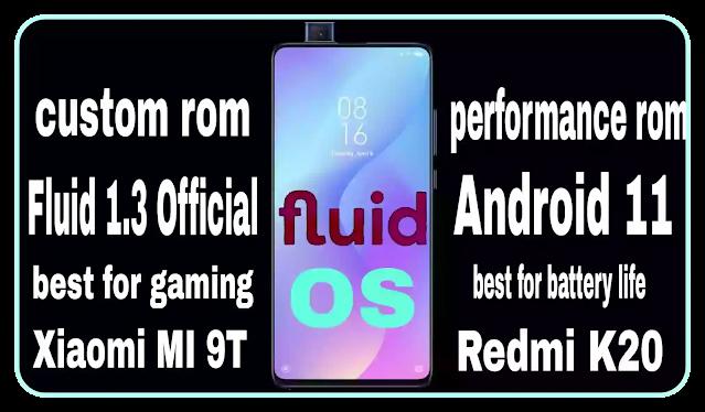 Fluid 1.3 Official   Best For Xiaomi MI 9T/K20 Davinci Gaming