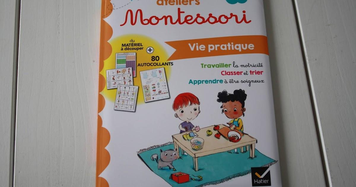 mes premiers ateliers montessori vie pratique un livre inutile mvwm ma vie de wondermaman. Black Bedroom Furniture Sets. Home Design Ideas