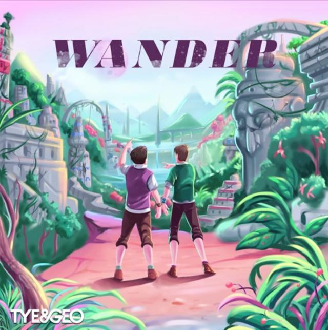 "Stream & Purchase ""Wander"" song by Tye & Geo"