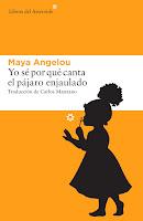http://loqueleolocuento.blogspot.com.es/2016/05/yo-se-por-que-canta-el-pajaro-enjaulado.html