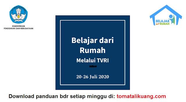 jadwal pertanyaan panduan belajar dari rumah bdr tvri 20 21 22 23 24 25 26 juli 2020 pdf tomatalikuang.com