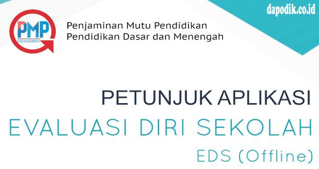 Juknis Aplikasi Evaluasi Diri Sekolah Daring PMP- EDS Offline Terbaru