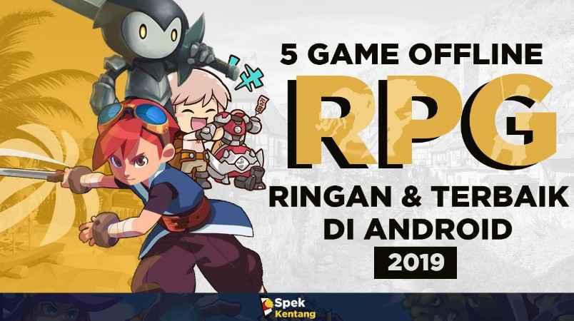 Game RPG Offline Ringan Terbaik di Android
