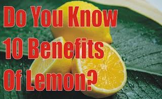 Do You Know 10 Benefits Of Lemon?
