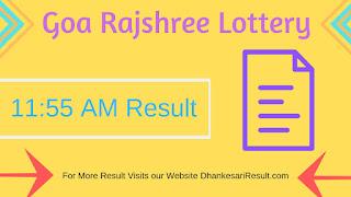 Goa Rajshree Lottery 15/05/2019 11:55 AM Result Download
