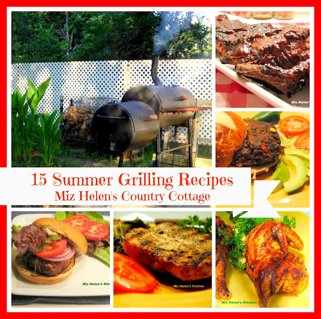 15 Summer Grilling Recipes at Miz Helen's Country Cottage