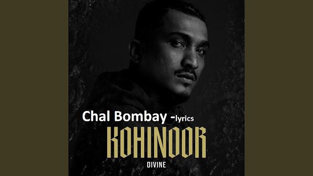 Chal Bombay song lyrics-DIVINE