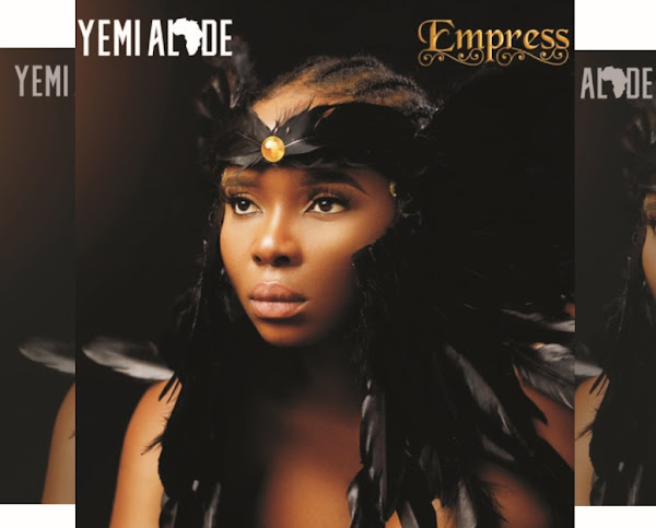 Yemi Alade's Music: Empress - Album (15 Songs): Rain (featuring Mzansi Youth Choir), Deceive (feat. Rudeboy), Oh My Gosh, Dancina and More..