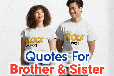 Quotes for brother and sister