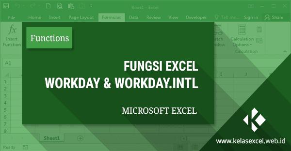 Fungsi WORKDAY, Cara Menentukan Tanggal Selesai Kerja di Excel