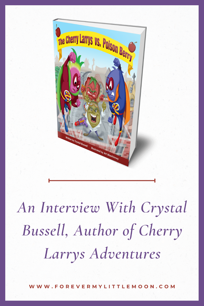 An Interview With Crystal Bussell, Author of Cherry Larrys Adventures