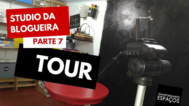 Studio da Blogueira - parte 7 | Tour Final!