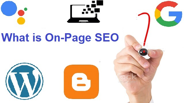 What is On-Page SEO and How to Increase Traffic on Your Blog with On-Page SEO?