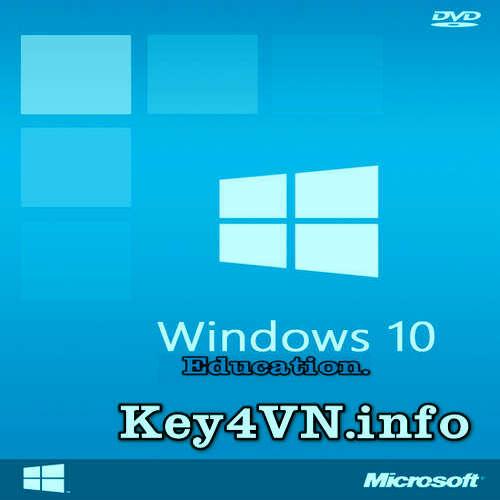 Mua bán key Windows 10 Education bản quyền Full 32 và 64 Bit.