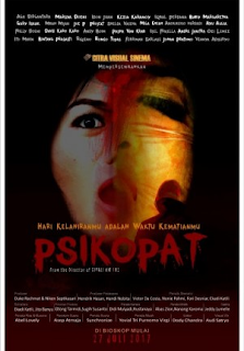 Sinopsis Film PSIKOPAT (Movie - 2017)