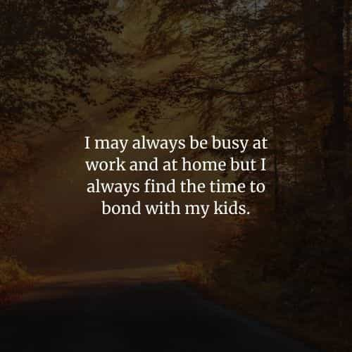 I love my children quotes and sayings for parents